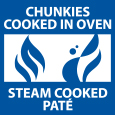 Chunkies cooked in oven, steam cooked paté